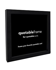Quotable Frame Black 5X5