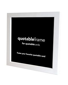 Quotable Frame White 5X5