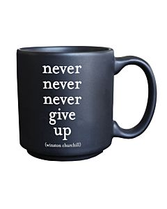 Quotable Mini Mug - Never Give Up