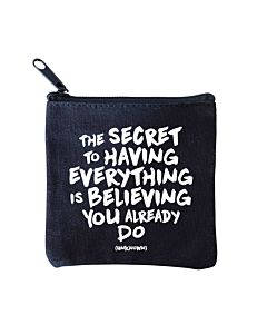 Quotable Mini Pouch - Secret To Having