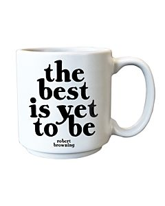 Quotable Mini Mug - Best Is Yet To Be