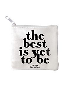 Quotable Mini Pouch - Best Is Yet To Be