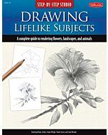 Step-by-Step Studio: Drawing Lifelike Subjects